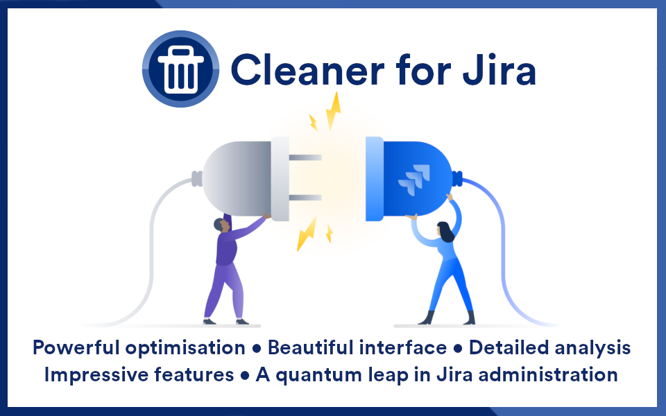Introducing Cleaner for Jira v3