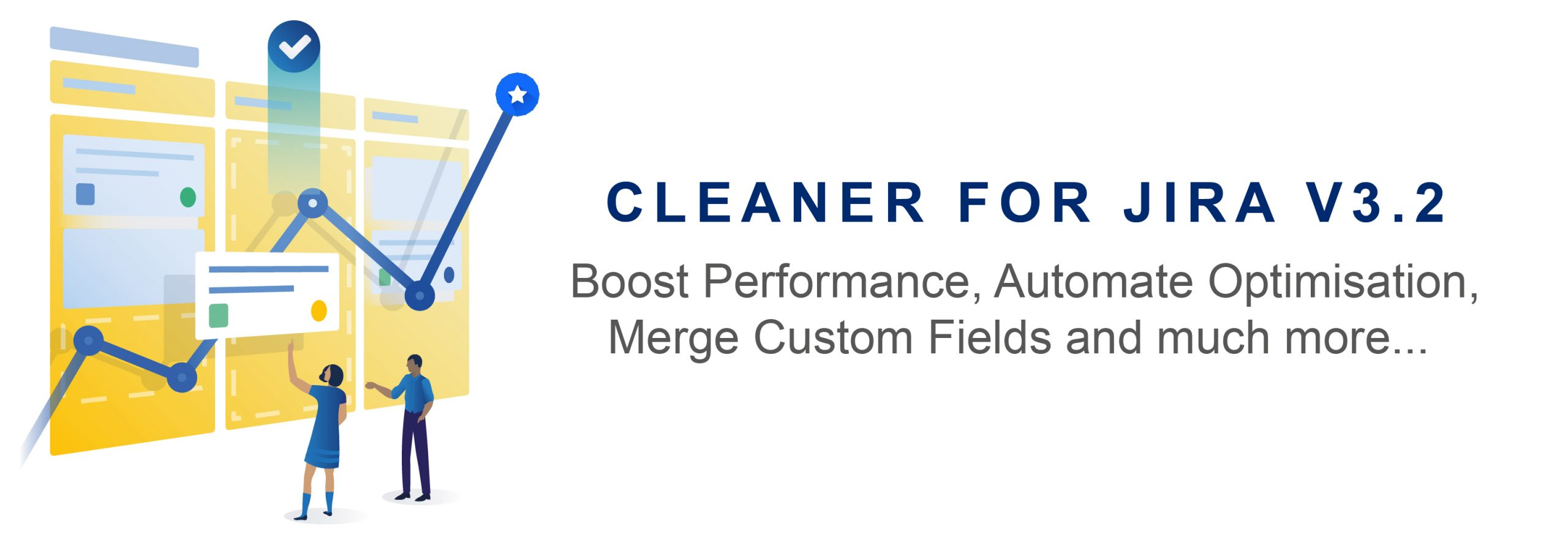 The Name is 3.2, Cleaner for Jira 3.2