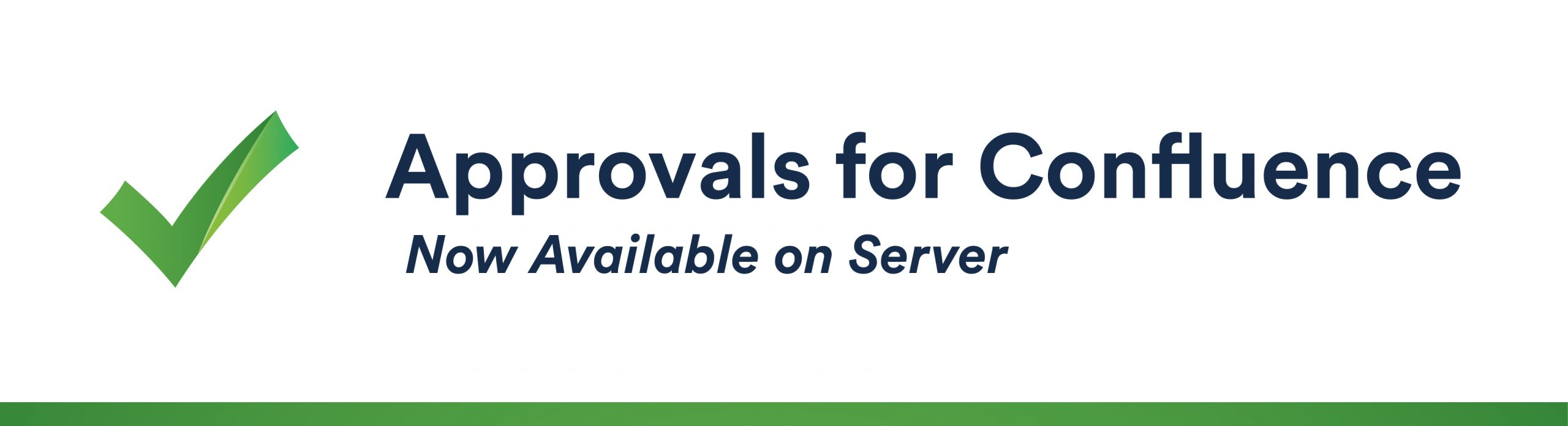 Server is Now: Approvals for Confluence