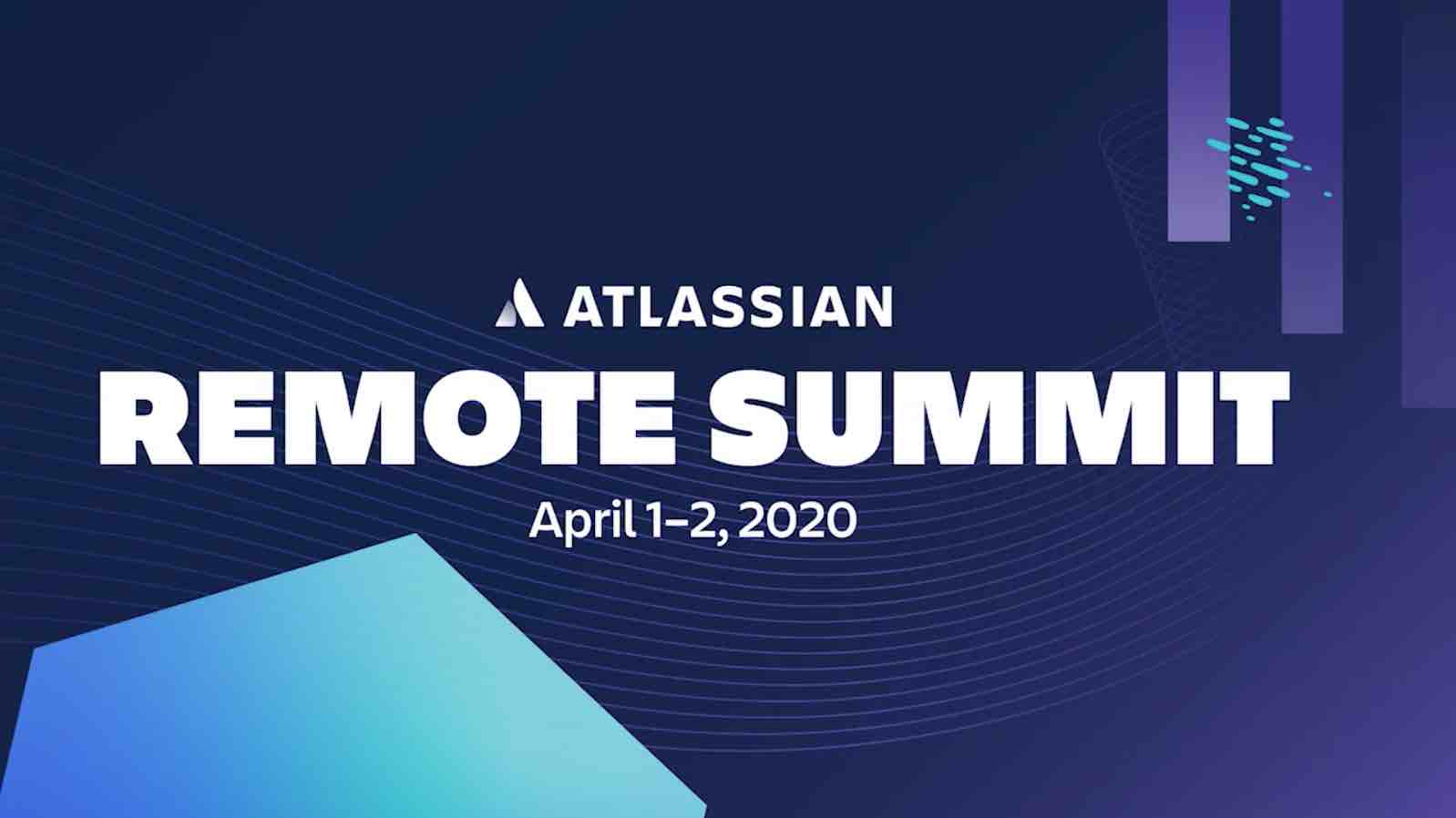 Atlassian's Kick-off Keynote, Remote Summit 2020